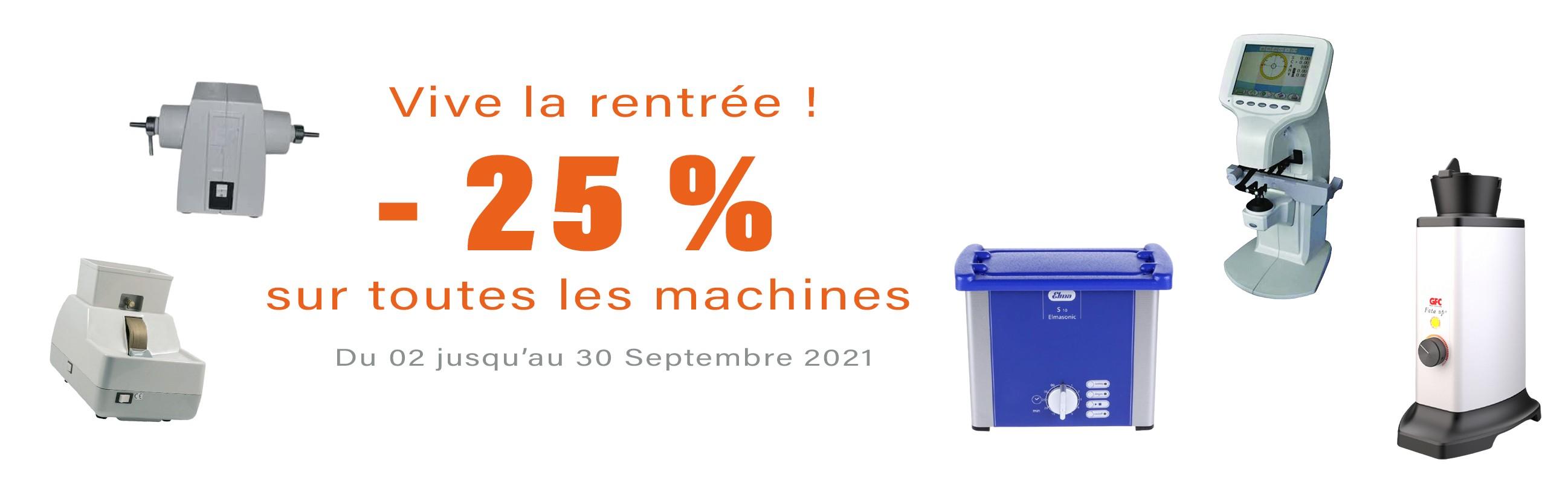 -25% sur les machines